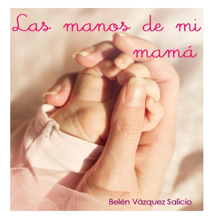 Las manos de mi mamá2